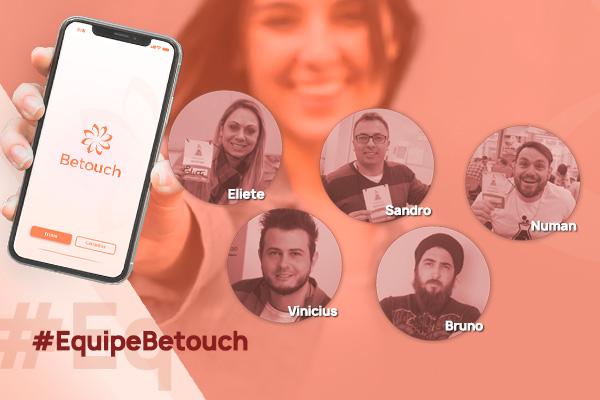 Betouch, um projeto campeão!